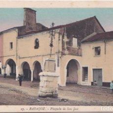 Postales: BADAJOZ - PLAZUELA DE SAN JOSE. Lote 146318482