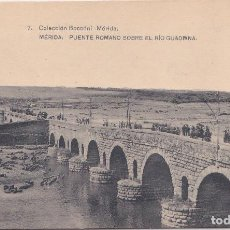 Postales: MERIDA (BADAJOZ) - PUENTE ROMANO SOBRE EL RIO GUADIANA. Lote 146319302