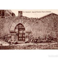 Postales: TRUJILLO.(CÁCERES).- CASA DE FRANCISCO PIZARRO (RUINAS). Lote 151594628