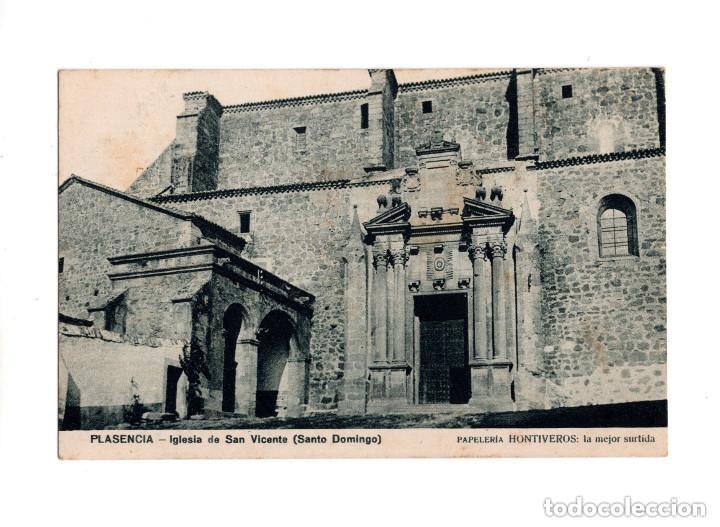 PLASENCIA.(CÁCERES).- IGLESIA SAN VICENTE (SANTO DOMINGO). PAPELERÍA HONTIVEROS (Postales - España - Extremadura Antigua (hasta 1939))