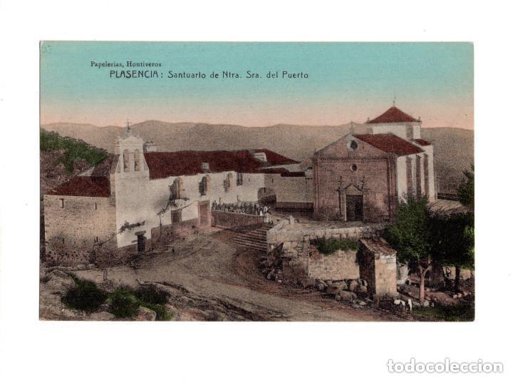 PLASENCIA.(CÁCERES).- SANTUARIO DE NTRA. SRA. DEL PUERTO (Postales - España - Extremadura Antigua (hasta 1939))