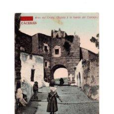 Postales: CÁCERES.- ARCO DEL CRISTO.(BAJADA A LA FUENTE DEL CONCEJO). Lote 147322522