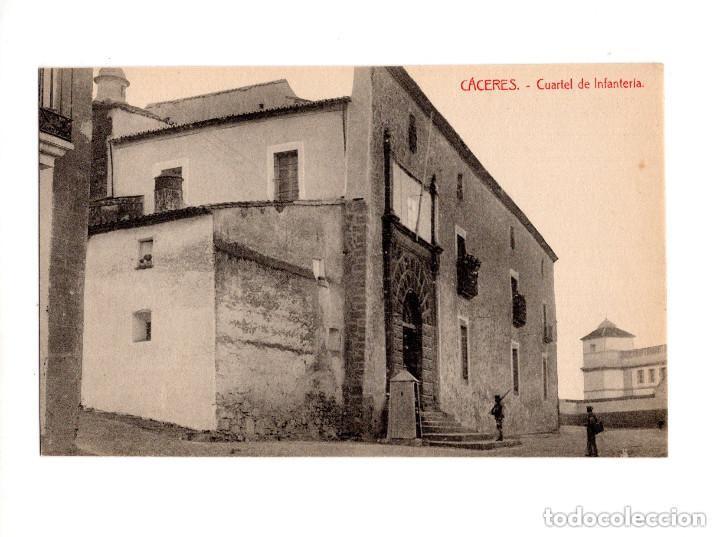 CÁCERES.- CUARTEL DE INFANTERÍA (Postales - España - Extremadura Antigua (hasta 1939))