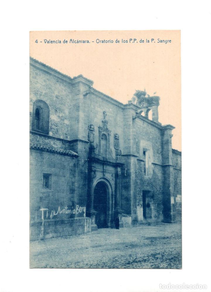 VALENCIA DE ALCÁNTARA.(CÁCERES).- ORATORIO DE LOS P.P. DE LA P. SANGRE (Postales - España - Extremadura Antigua (hasta 1939))