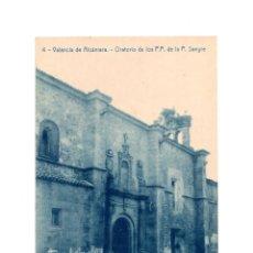 Postales: VALENCIA DE ALCÁNTARA.(CÁCERES).- ORATORIO DE LOS P.P. DE LA P. SANGRE. Lote 147344006