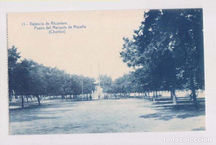 POSTAL. 11. VALENCIA DE ALCÁNTARA. PASEO DEL MARQUÉS DE MORELLA (CHORIZO) EXTREMADURA (Postales - España - Extremadura Antigua (hasta 1939))