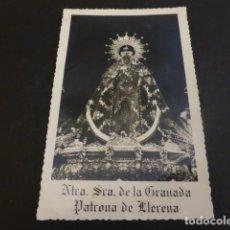 Postales: LLERENA BADAJOZ NUESTRA SEÑORA DE LA GRANADA. Lote 154140094