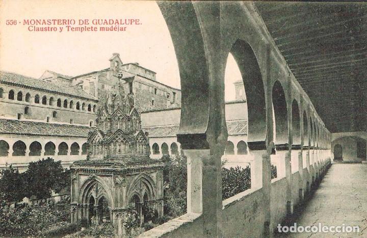 GUADALUPE (CÁCERES).MONASTERIO, CLAUSTRO Y TEMPLETE MUDEJAR, EDITOR: THOMAS, EDICION ALMIRALL Nº 556 (Postales - España - Extremadura Antigua (hasta 1939))