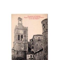 Postales: MONASTERIO DE GUADALUPE.(CÁCERES).- ÁNGULO ENTRE LA TORRE DE LAS CAMPANAS Y LA DE SAN GREGORIO.. Lote 166999996