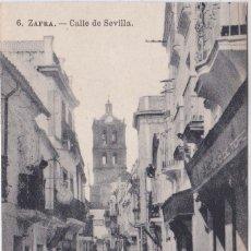 Postales: ZAFRA (BADAJOZ) - CALLE DE SEVILLA. Lote 170325484