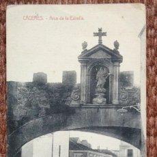 Postales: CACERES - ARCO DE LA ESTRELLA - ED.: VIUDA DE MANUEL CILLEROS. Lote 171196330