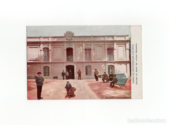 BAÑOS DE MONTEMAYOR.(CÁCERES).- FACHADA DE FRENTE DEL ANTIGUO BALNEARIO. (Postales - España - Extremadura Antigua (hasta 1939))