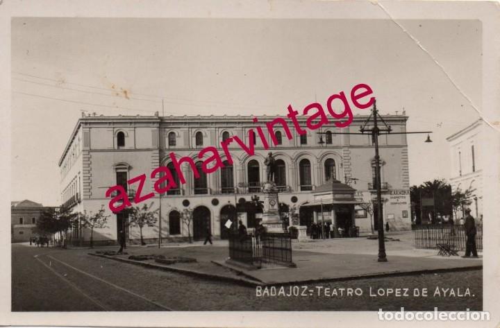BADAJOZ, FOTOGRAFICA, SIN EDITOR, TEATRO LOPEZ DE AYALA (Postales - España - Extremadura Antigua (hasta 1939))