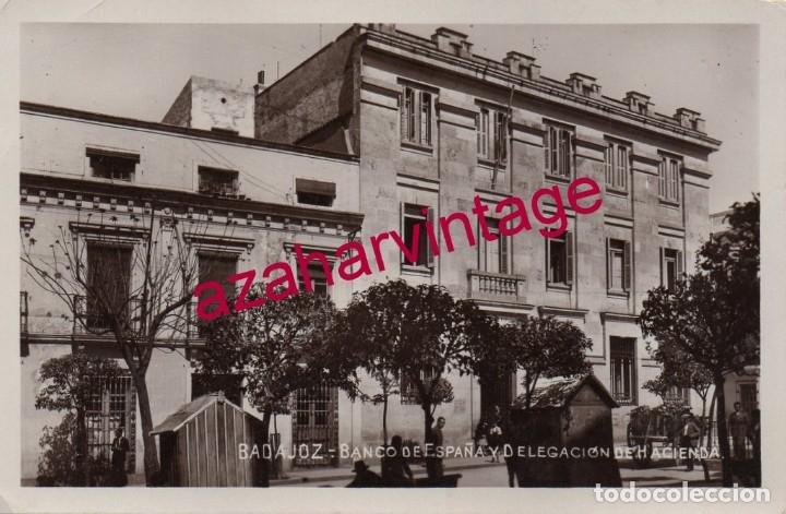 BADAJOZ, SIN EDITOR, FOTOGRÁFICA, BANCO DE ESPAÑA Y DELEGACION DE HACIENDA (Postales - España - Extremadura Antigua (hasta 1939))