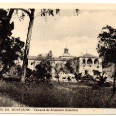 Postales: PS8236 VALENCIA DE ALCÁNTARA \'CONVENTO DE MONTESINO\'. HAUSER Y MENET. CIRCULADA. 1958. Lote 176342967