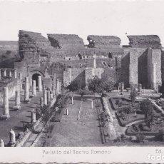 Postales: MERIDA (BADAJOZ) - PERISTILO DEL TEATRO ROMANO. Lote 178949215
