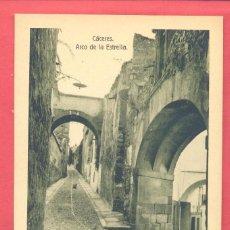 Postales: CACERES- ARCO DE LA ESTRELLA, SIN CIRCULAR, EDICION EULOGIO BLASCO, VER FOTOS. Lote 184220421