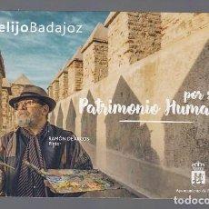 Postales: BADAJOZ.- PATRIMONIO HUMANO. Lote 195027795