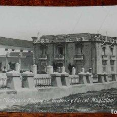 Postales: FOTO POSTAL DE VALENCIA DE ALCANTARA, CACERES, PALACIO DE JUSTICIA Y CARCEL MUNICIPAL, ED. SANCHEZ L. Lote 198117765