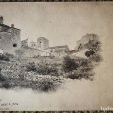 """Postales: TRUJILLO (CÁCERES) 1ª SERIE A. DURÁN Nº 16 """"LOS DESCALZOS"""" CIRCULADA.. Lote 215830943"""