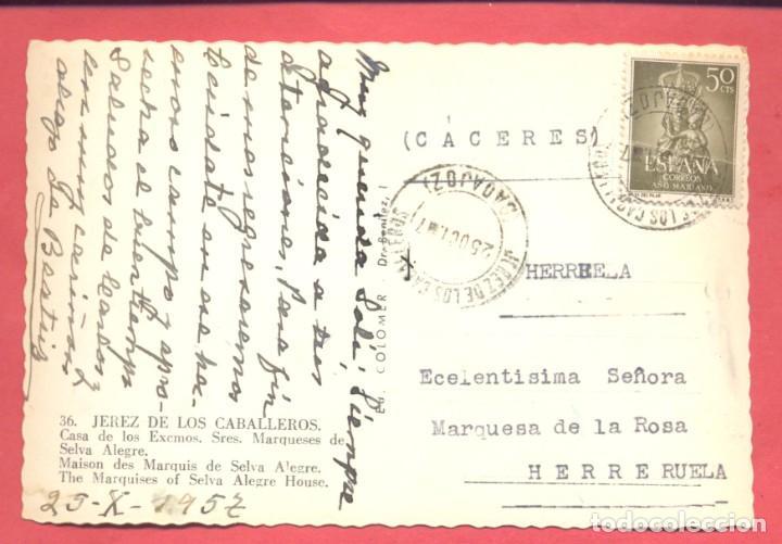 Postales: jerez de los caballeros (badajoz) 36 casa de los excmos sres, marqueses de selva alegre, ed. colomer - Foto 2 - 217632143