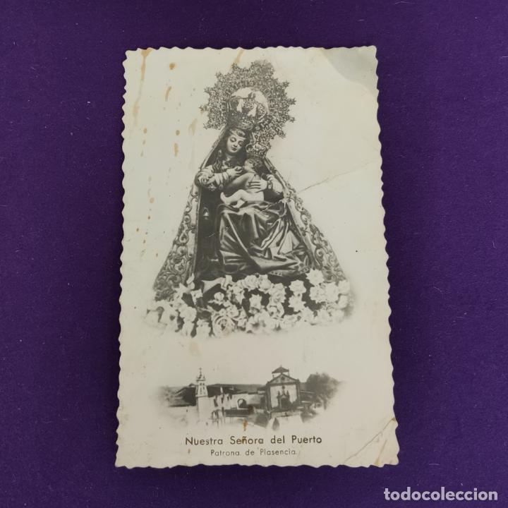 POSTAL DE PLASENCIA (CACERES). NUESTRA SEÑORA DEL PUERTO. AÑOS 50. (Postales - España - Extremadura Moderna (desde 1940))