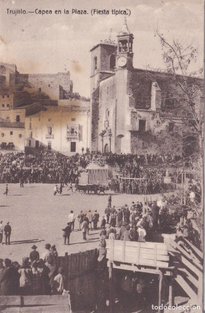 TRUJILLO (CACERES) - CAPEA EN LA PLAZA (FIESTA TIPICA) (Postales - España - Extremadura Antigua (hasta 1939))