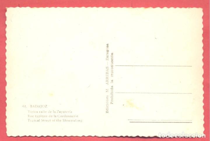 Postales: badajoz 61 tipica calle de la zapateria, variedad ed. m. arribas. en reverso dentada, s/c, - Foto 2 - 222396421