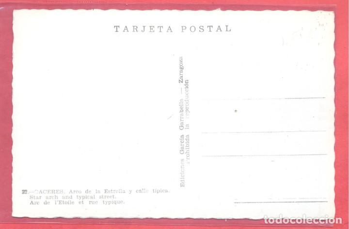 Postales: caceres 22 arco de la estrella y calle tipica , ediciones garcia garrabella, s/c,.dentada, ver fotos - Foto 2 - 222985925