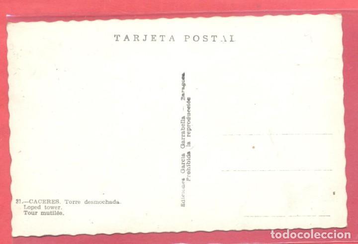 Postales: caceres 31 torre desmochada, ediciones garcia garrabella, s/c,.dentada, ver fotos - Foto 2 - 222986295