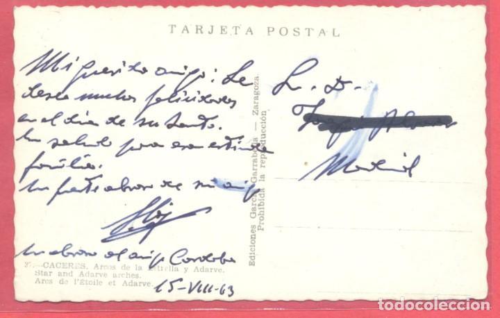 Postales: caceres 37 arco de la estrella y adarve, ediciones garcia garrabella, circulada 1963.dentada, - Foto 2 - 222986606