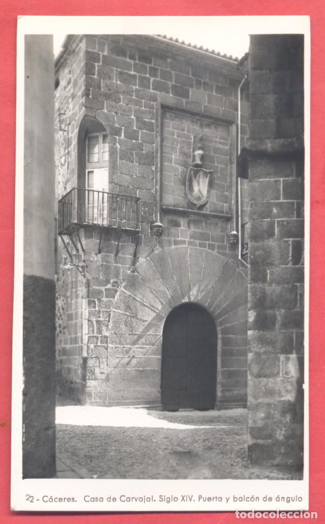 22 CACERES, CASA DE CARVAJAL, SIGLO XIV PUERTA Y ....... TITULOS EN ANVERSO, S/C, SIN EDITOR (Postales - España - Extremadura Antigua (hasta 1939))