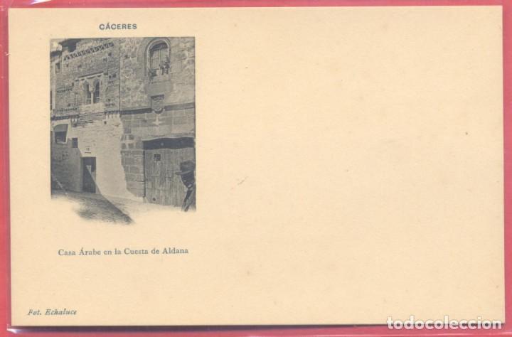 CACERES, CASA ARABE DE LA CUESTA DE ALDANA, FOT. ECHALUCE.PAPELERIA ALCOYANA, REVERSO SIN DIVIDIR, (Postales - España - Extremadura Antigua (hasta 1939))