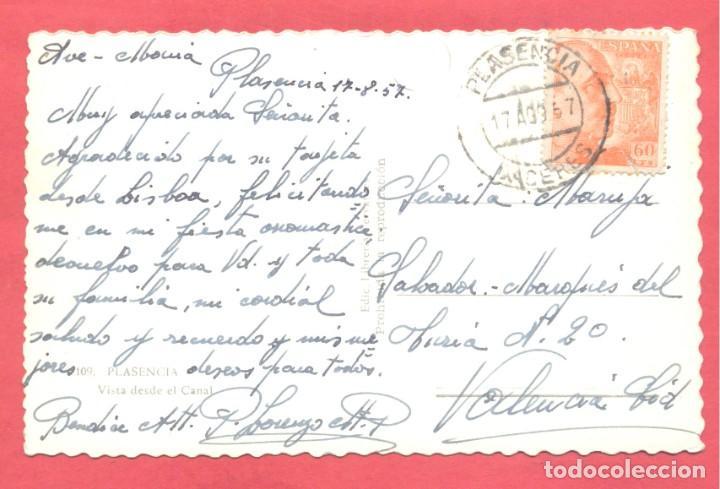 Postales: plasencia (caceres) 109 vista desde el canal, edic. libreria cervantes, circulada 1957 .ver fotos - Foto 2 - 223858002