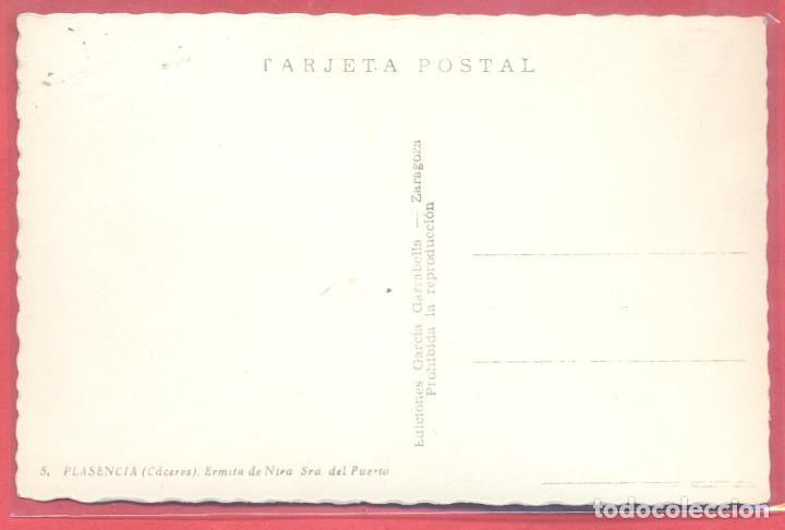 Postales: plasencia (caceres) 5 ermita de ntra. sra. del puerto, garcia garrabella, s/c, ver fotos - Foto 2 - 223912213
