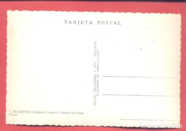 Postales: plasencia (caceres) 9 catedral, retablo del altar mayor , garcia garrabella,y cia, s/c, - Foto 2 - 223929386