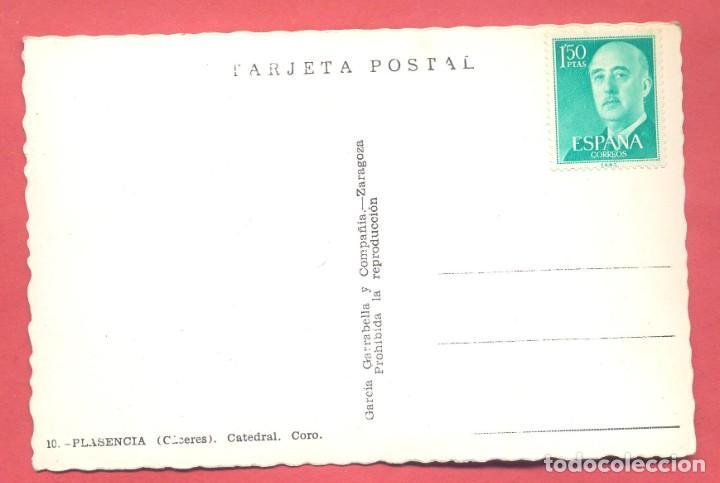 Postales: plasencia (caceres) 10 catedral, coro, garcia garrabella,y compañia, s/c, - Foto 2 - 223929868