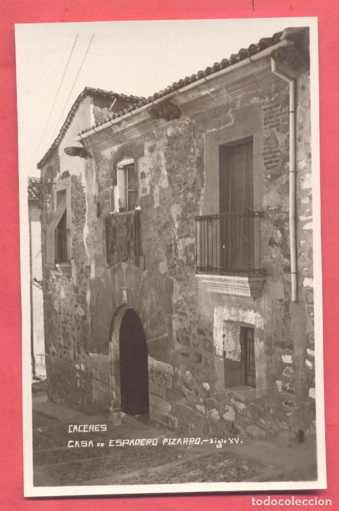 CACERES, CASA DE ESPADERO PIZARRO, SIGLO XV,FOTOGRAFICA, SIN EDITOR, S/C VER FOTOS (Postales - España - Extremadura Antigua (hasta 1939))