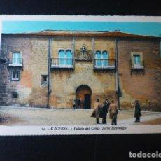 Postales: CACERES PALACIO DEL CONDE TORRE MAYORALGO ED. L. ROISIN COLOREADA. Lote 235815095