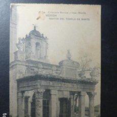 Postales: MERIDA BADAJOZ RESTOS DEL TEMPLO DE MARTE. Lote 236081835