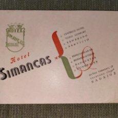Postales: ANTIGUA Y RARÍSIMA POSTAL PUBLICITARIA HOTEL SIMANCAS BADAJOZ. Lote 237573070