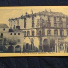 Postales: TRUJILLO 6 PALACIO DEL MARQUÉS DE LA CONQUISTA.. FOTO G GUERRA. SIN CIRCULAR. Lote 243251205