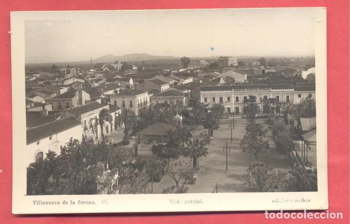 VILLANUEVA DE LA SERENA(BADAJOZ) 10 VISTA PARCIAL, ED. ARRIBAS, CIRCULADA 1948, VER FOTOS (Postales - España - Extremadura Antigua (hasta 1939))