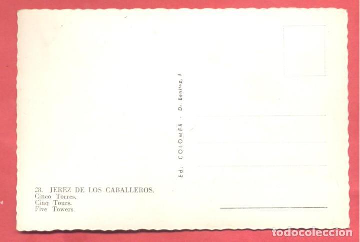 Postales: jerez de los caballeros (badajoz) 28 cinco torres, ed. colomer, dentada ,s/c ver fotos - Foto 2 - 258867150