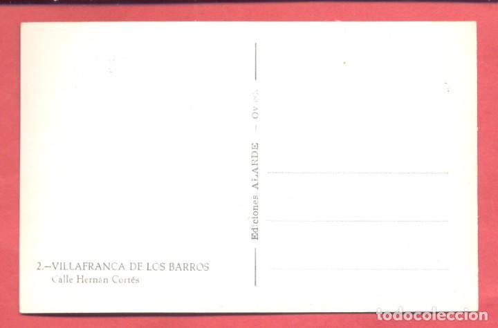 Postales: villafranca de los barros (badajoz) 2 calle hernan cortes, ed. alarde, s/c, ver fotos - Foto 2 - 258869120