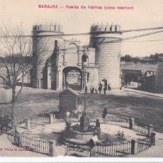 Postales: BADAJOZ PUERTA DE PALMAS VISTA INTERIOR. ED. VIUDA DE CLARAMON Nº 3. SIN CIRCULAR. Lote 268747224