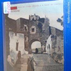 Postais: (PS-65689)POSTAL DE CACERES-ARCO DE CRISTO(BAJADA A LA FUENTE DEL CONCEJO). Lote 269260403