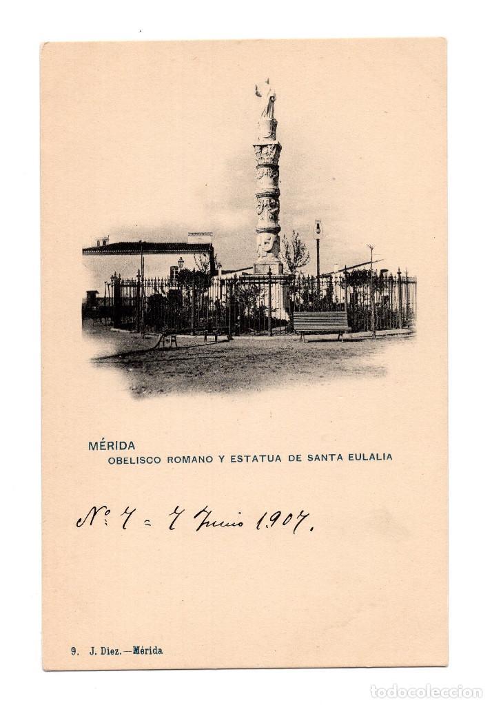 MÉRIDA.(BADAJOZ).- OBELISCO ROMANO Y ESTATUA DE SANTA EULALIA. (Postales - España - Extremadura Antigua (hasta 1939))