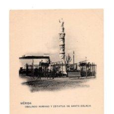 Postales: MÉRIDA.(BADAJOZ).- OBELISCO ROMANO Y ESTATUA DE SANTA EULALIA.. Lote 273285863