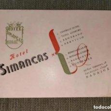 Postales: ANTIGUA Y RARÍSIMA POSTAL PUBLICITARIA HOTEL SIMANCAS BADAJOZ. Lote 287732238